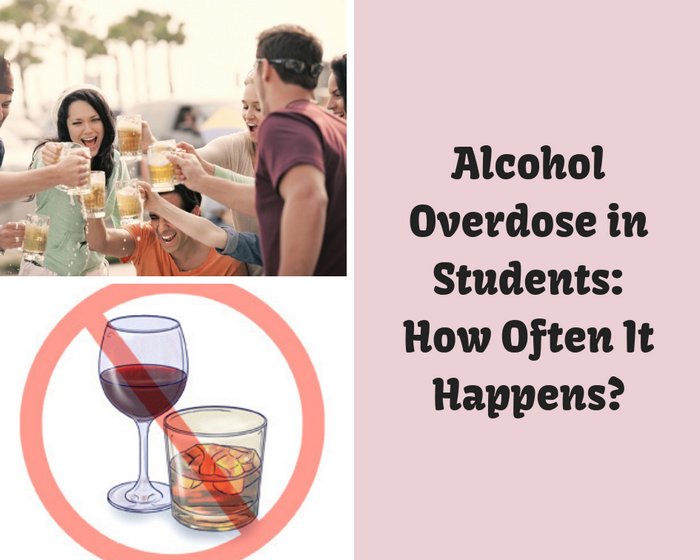 Alcohol Overdose in Students_How Often It Happens_